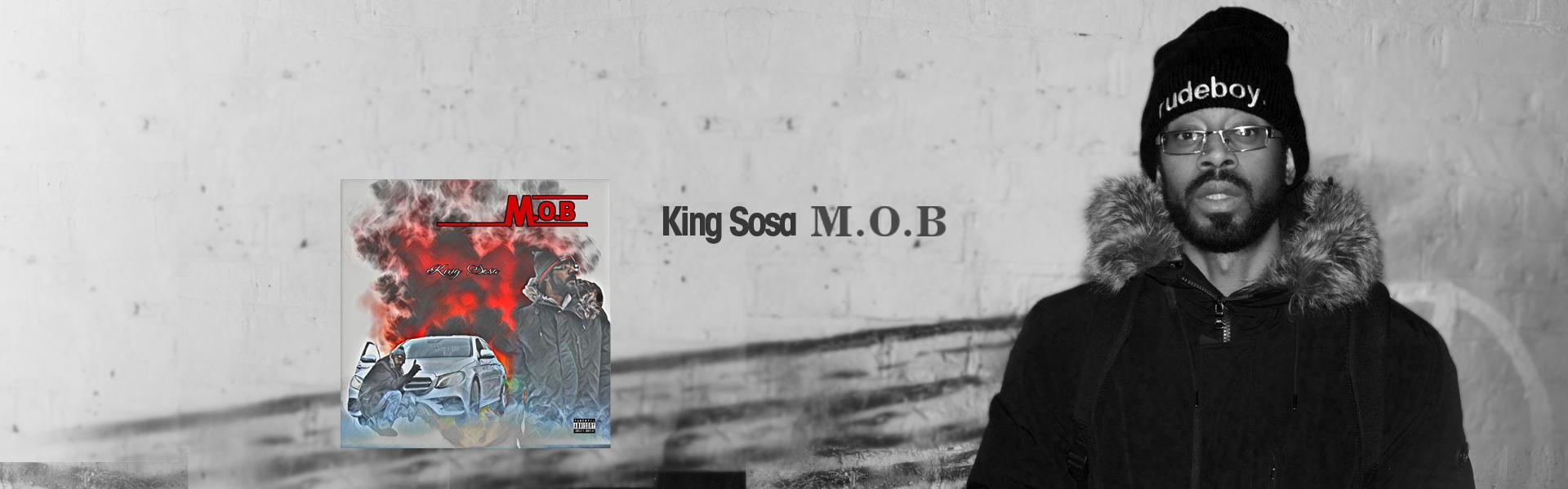 m.o.b by king sosa