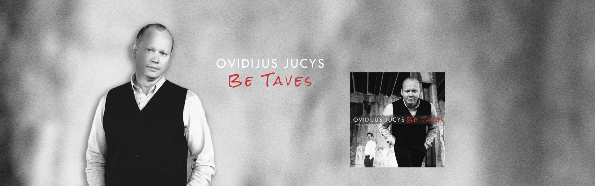 ovidijus jucys be taves